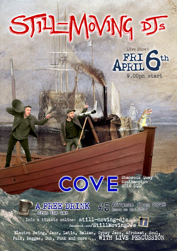 Still-Moving DJS - Live at Cove, Southampton